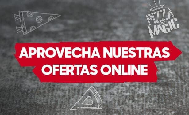 Aprovecha nuestras ofertas online
